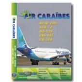Air Caraibes Fleet - 120 Minuten - DWAR011